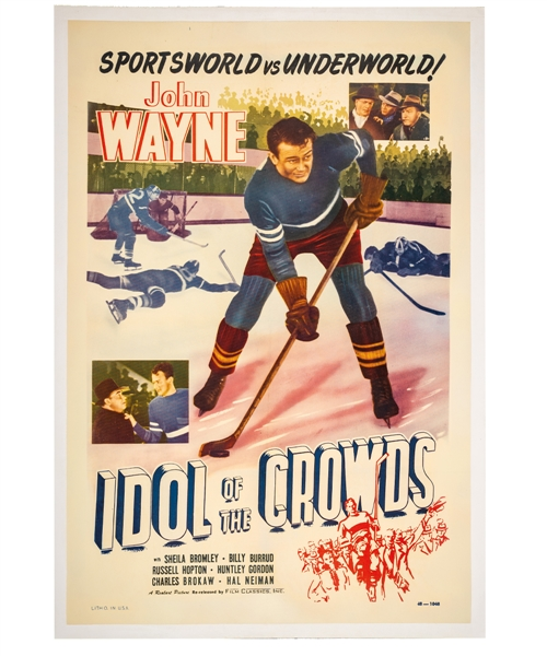 """Idol of the Crowds"" 1948 Hockey Movie One Sheet Poster Featuring John Wayne (29 ½"" x 43"")"