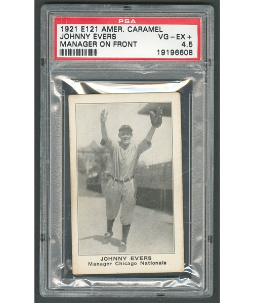 1921 American Caramel E121 (Series of 80) Baseball Card - Johnny Evers (Manager on Front) - Graded PSA 4.5